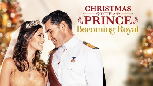Watch Christmas with a Prince: Becoming Royal Online Free Streaming