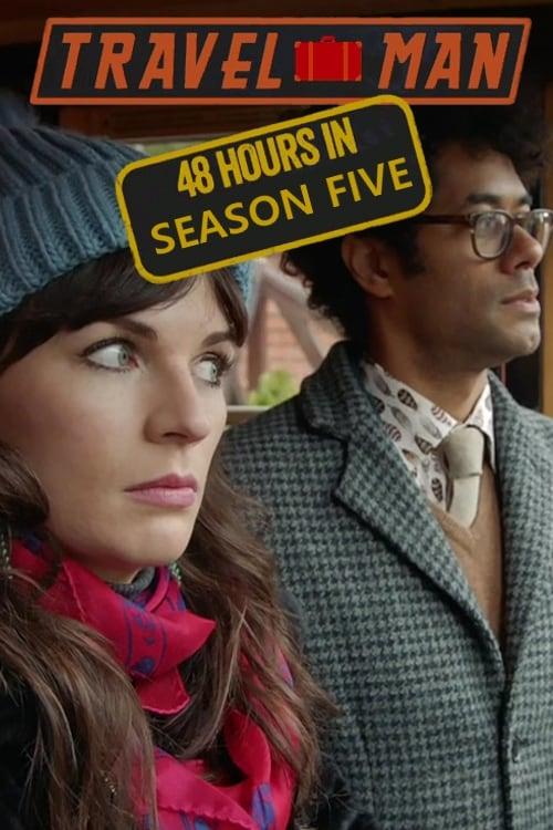 Travel Man: 48 Hours in…: Season 5