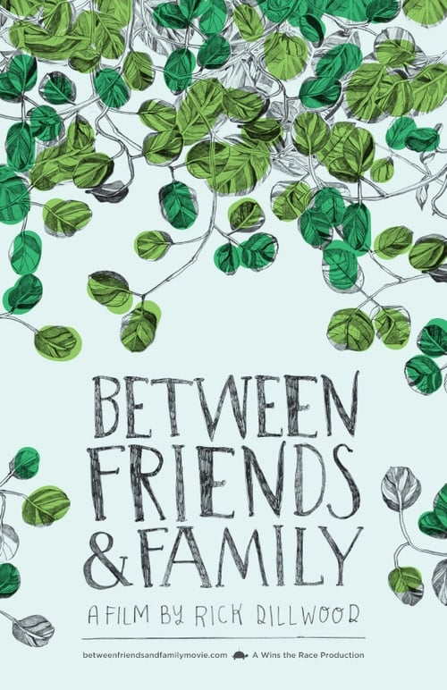 Between Friends and Family (2012)