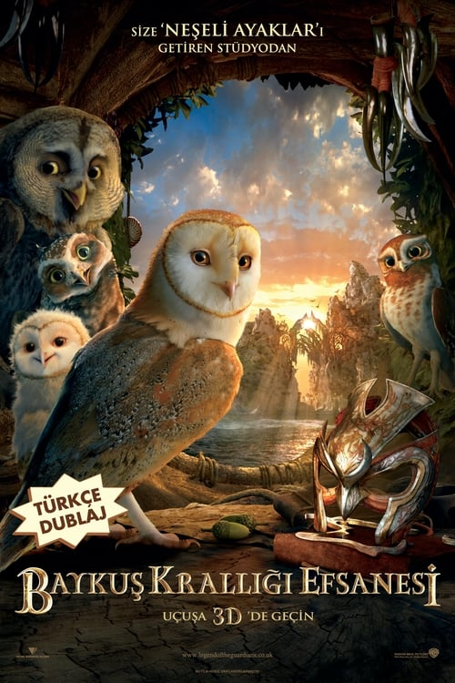 Legend of the Guardians: The Owls of Ga'Hoole ( Baykuş Krallığı Efsanesi )
