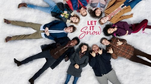 Let It Snow - Let love take you by storm - Azwaad Movie Database