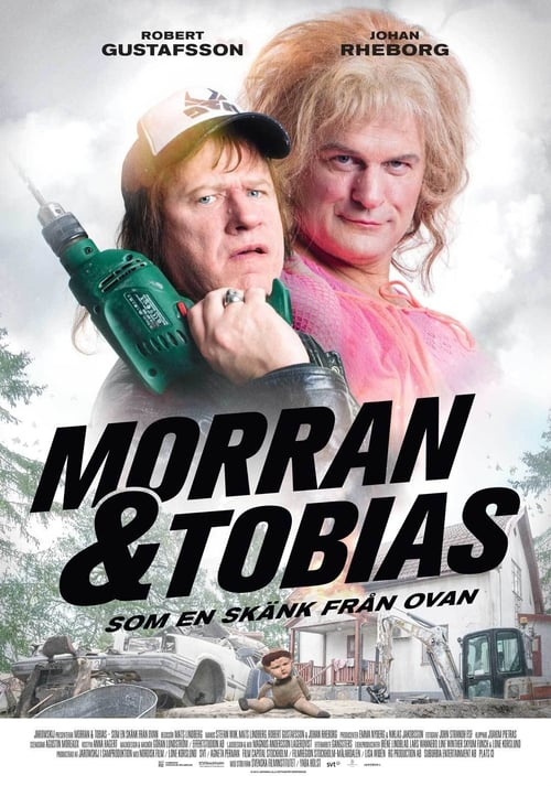 Morran & Tobias: Som en skänk från ovan Online