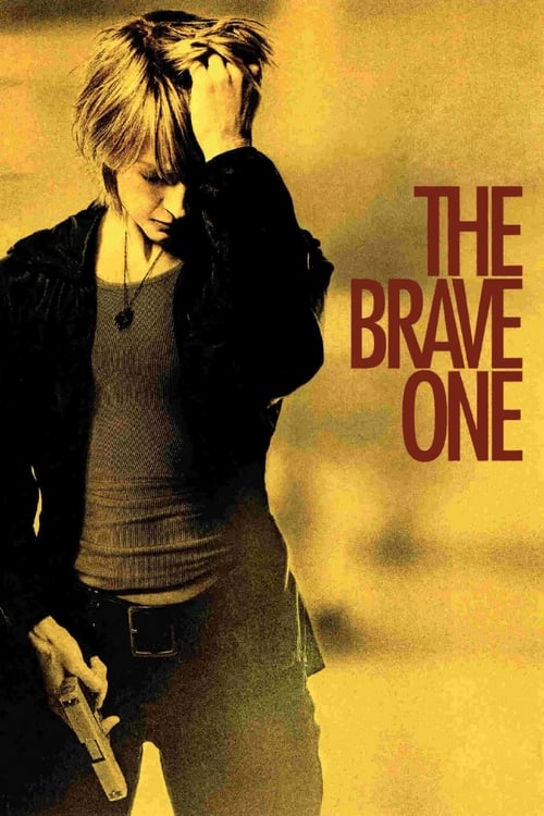 Download The Brave One (2007) Movie Free Online
