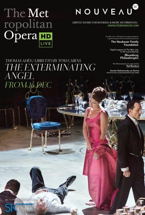Mira La Película The Exterminating Angel: Met Opera Live En Línea