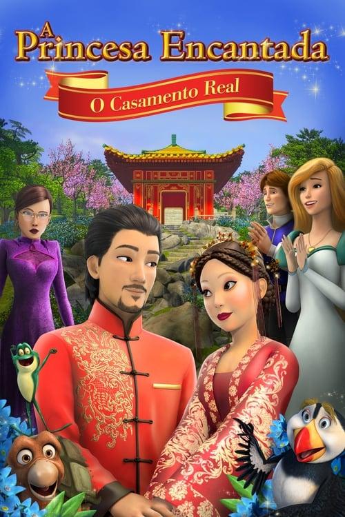 A Princesa Encantada:  O Casamento Real