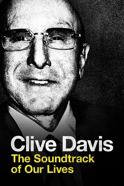 Sledujte Clive Davis: The Soundtrack of Our Lives V Dobré Kvalitě Zdarma