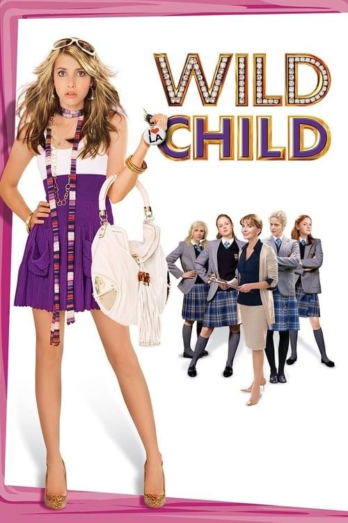 Wild Child ( Vahşi ve Güzel )