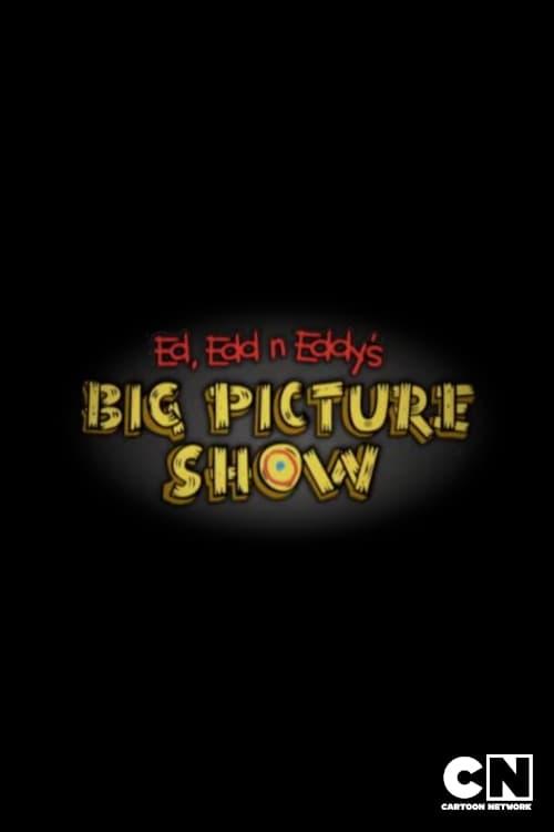 Ed, Edd n Eddy's Big Picture Show (2009)