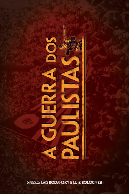 A Guerra dos Paulistas (2002)
