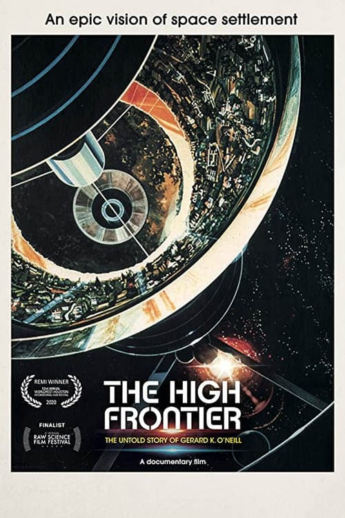 The High Frontier: The Untold Story of Gerard K. O'Neill