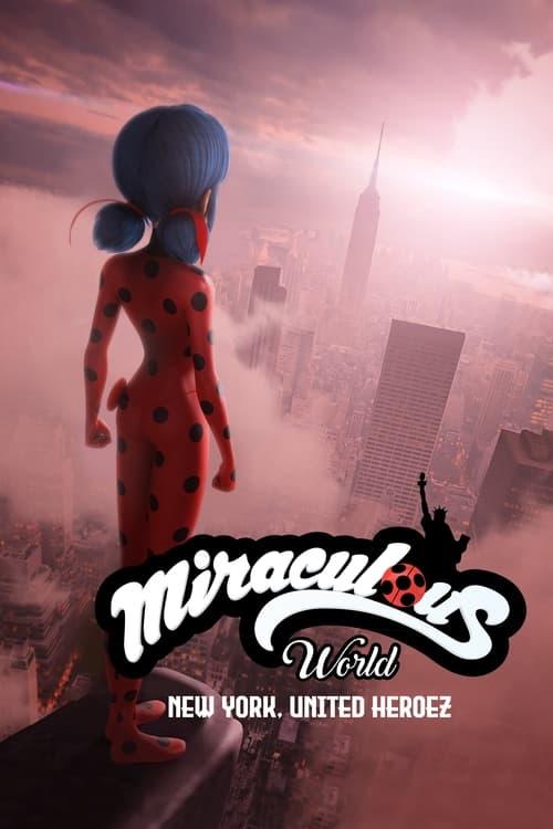 Miraculous World: New York, United Heroez - Animation / 2020 / ab 6 Jahre