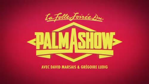 La Folle Soirée du Palmashow -  - Azwaad Movie Database