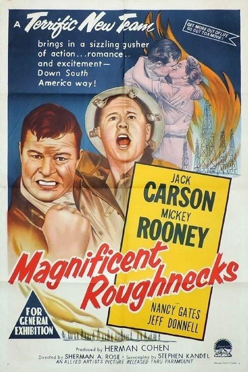Magnificent Roughnecks (1956)