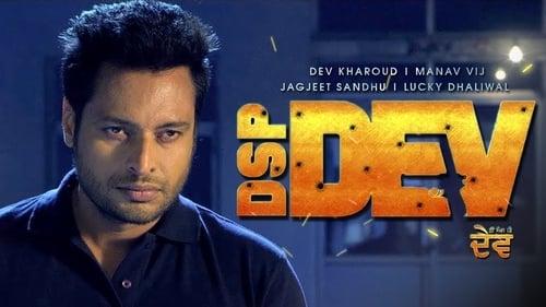 DSP Dev (2019) Punjabi Full Movie Watch Online Free Download HD