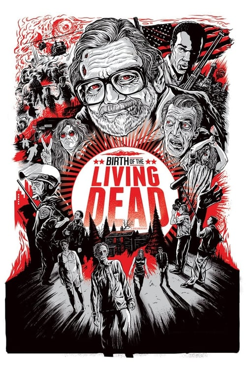 Regarde Birth of the Living Dead De Bonne Qualité Gratuitement