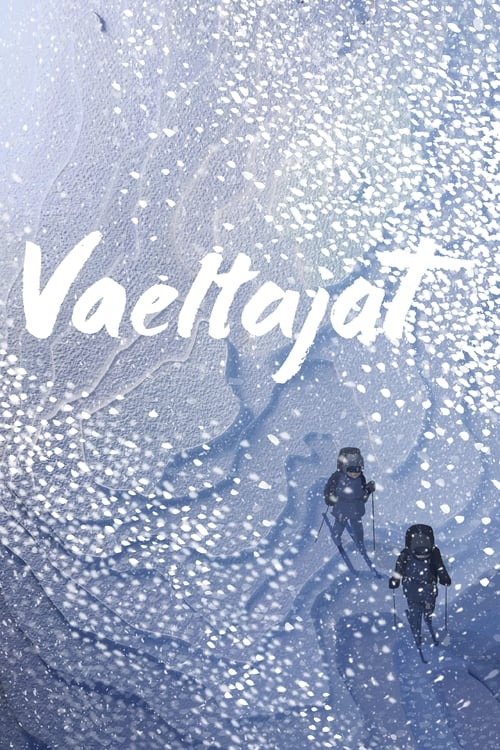 مشاهدة الفيلم Vaeltajat مع ترجمة