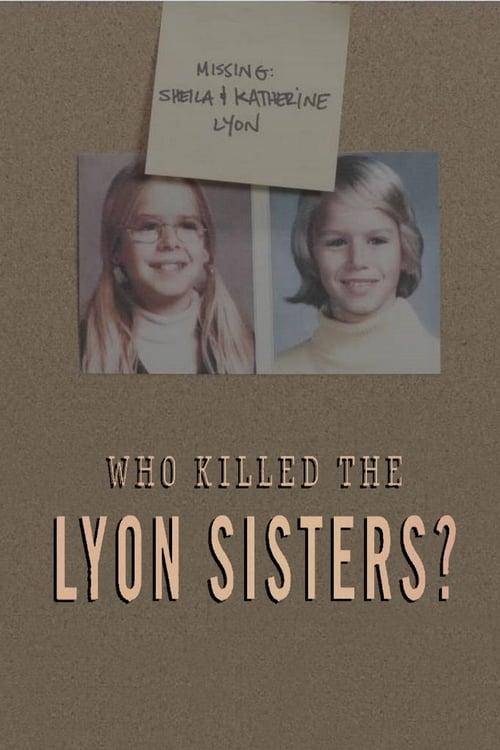 Who Killed the Lyon Sisters?