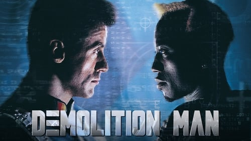 Demolition Man - The Future isn't big enough for the both of them. - Azwaad Movie Database