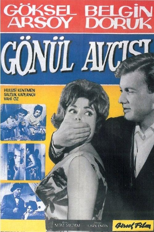 Gönül Avcısı (1962)