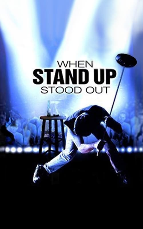 Película When Stand Up Stood Out Con Subtítulos En Línea