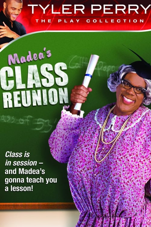 Tyler Perry's Madea's Class Reunion - The Play (2003) Poster
