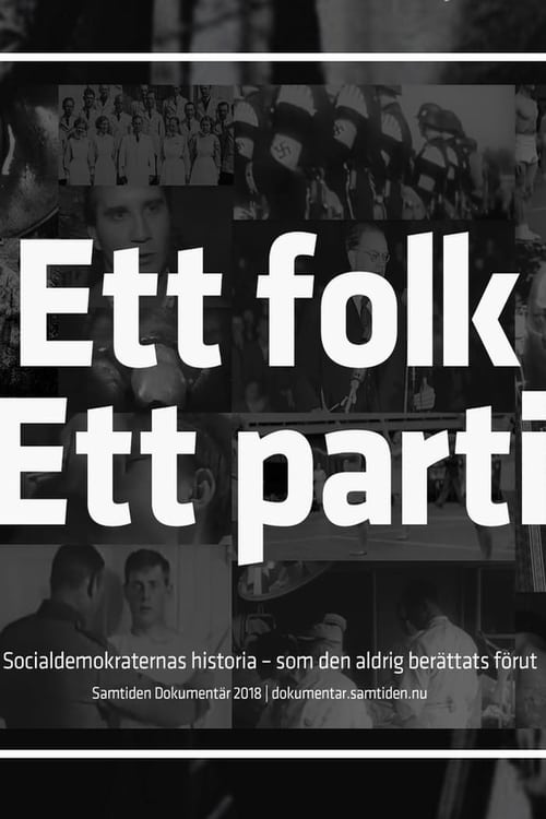 Ett folk, Ett parti (2018)