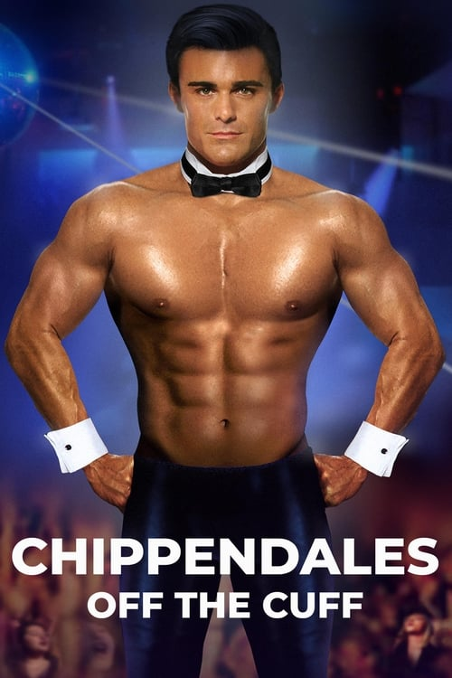 Chippendales: Off the Cuff