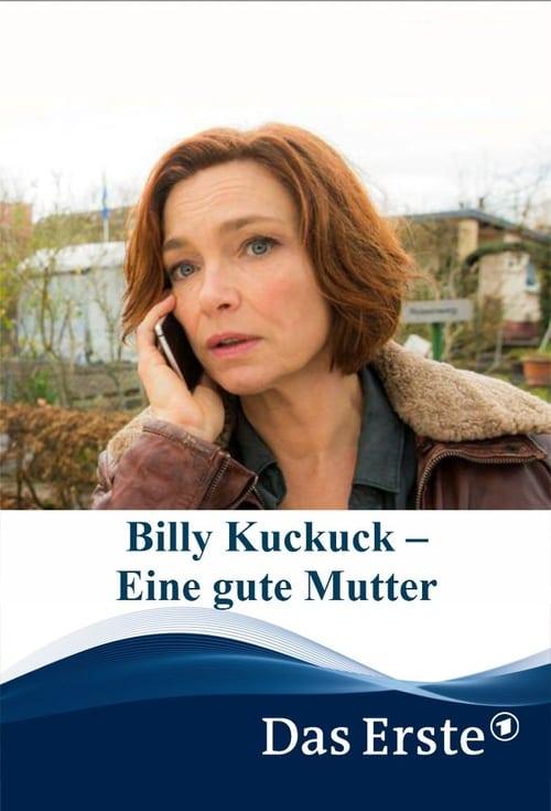Filme Billy Kuckuck – Eine gute Mutter Em Português Online