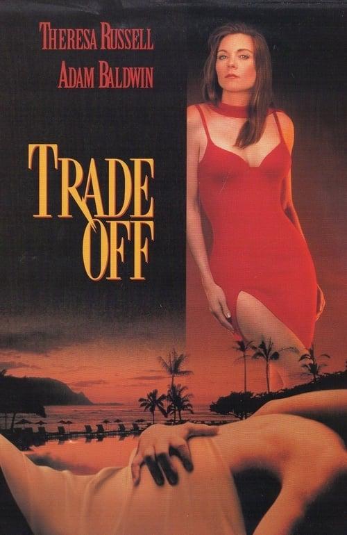 Film Herunterladen Trade Off In Guter Qualität Torrent