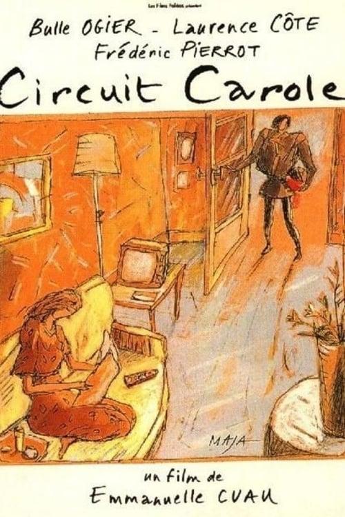 Circuit Carole (1995)