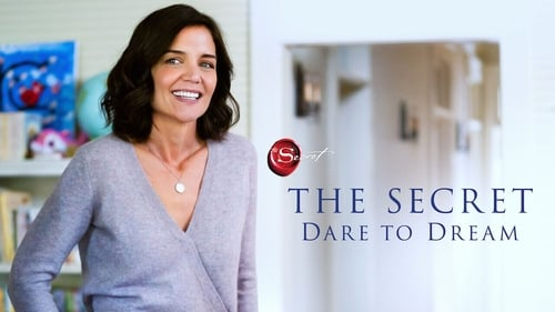 The Secret: Dare to Dream -  - Azwaad Movie Database