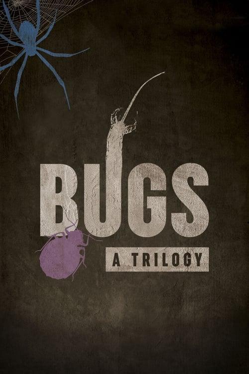 Película Bugs: A Trilogy En Español