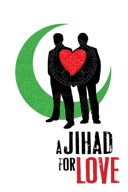 Largescale poster for A Jihad for Love