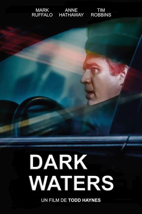 ✿ Dark Waters (2019) ®