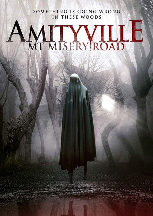 Amityville: Mt Misery Road