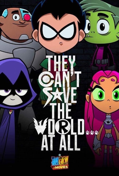Watch Teen Titans Go! To the Movies Stream [Movie]