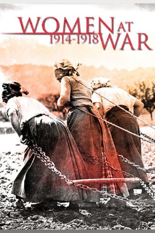 Elles étaient en guerre (1914 - 1918) ( Elles étaient en guerre (1914 - 1918) )