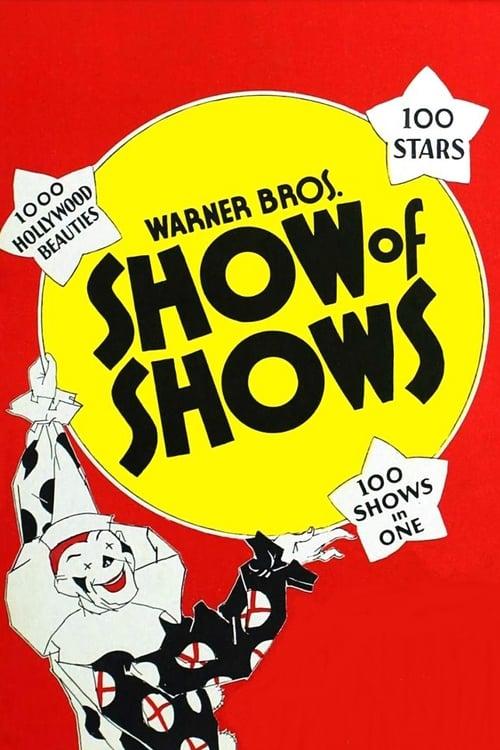 Παρακολουθήστε Ταινία Show of Shows Σε Καλής Ποιότητας Hd 1080p