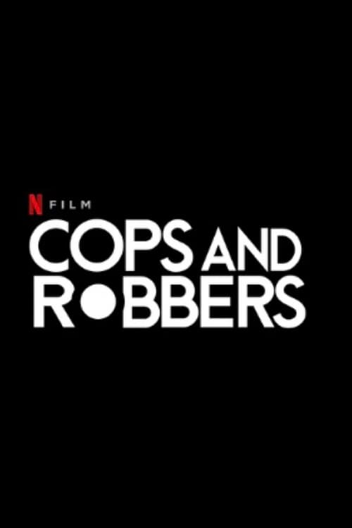 Cops And Robbers HD