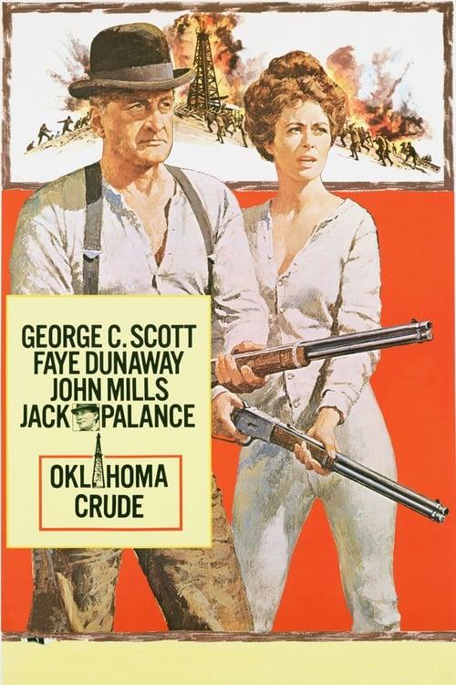 مشاهدة الفيلم Oklahoma Crude على الانترنت