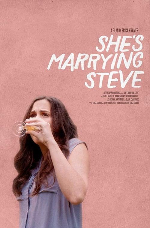 She's Marrying Steve