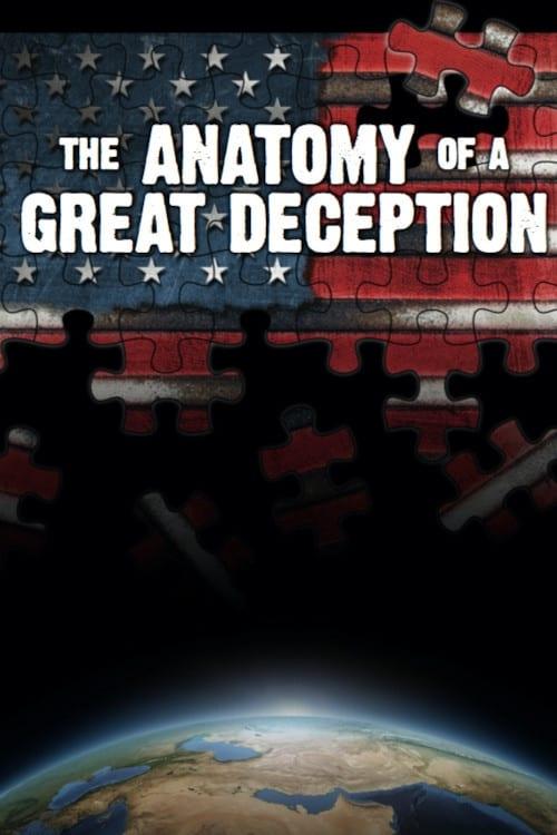 Assistir The Anatomy of a Great Deception Em Boa Qualidade Gratuitamente