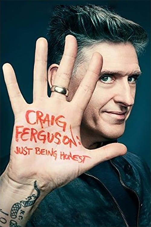 Craig Ferguson: Just Being Honest (2015) Poster