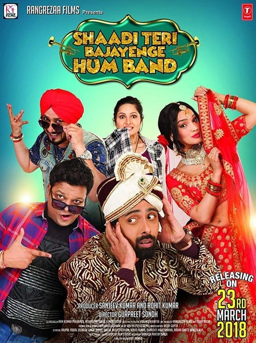 Shaadi Teri Bajayenge Hum Band Bollywood movie