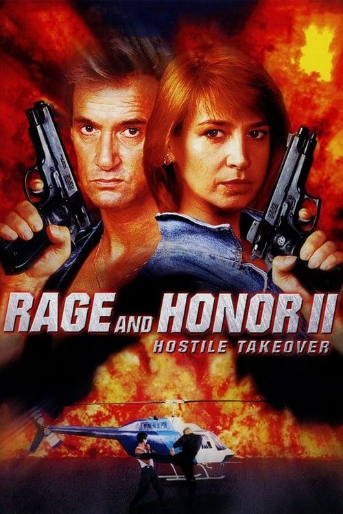 Película Rage and Honor II: Hostile Takeover En Buena Calidad Hd 1080p