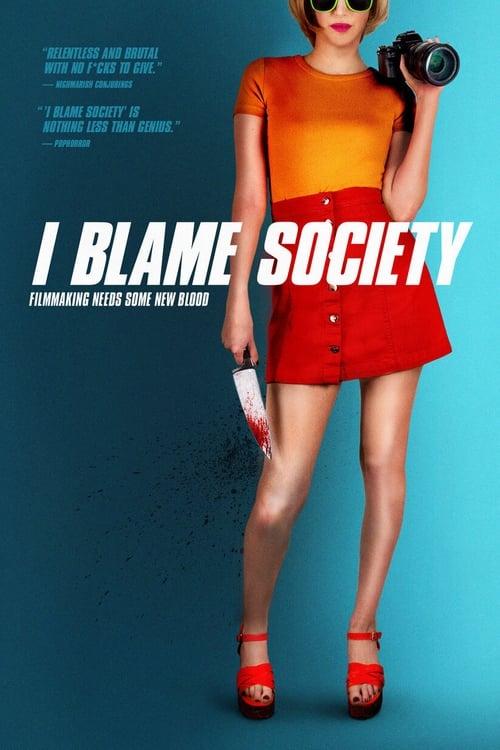 I Blame Society Poster