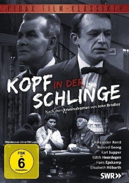 مشاهدة الفيلم Kopf in der Schlinge مجانا على الانترنت