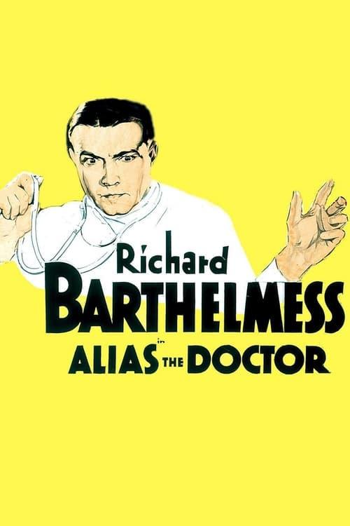 Mira La Película Alias the Doctor En Buena Calidad Hd