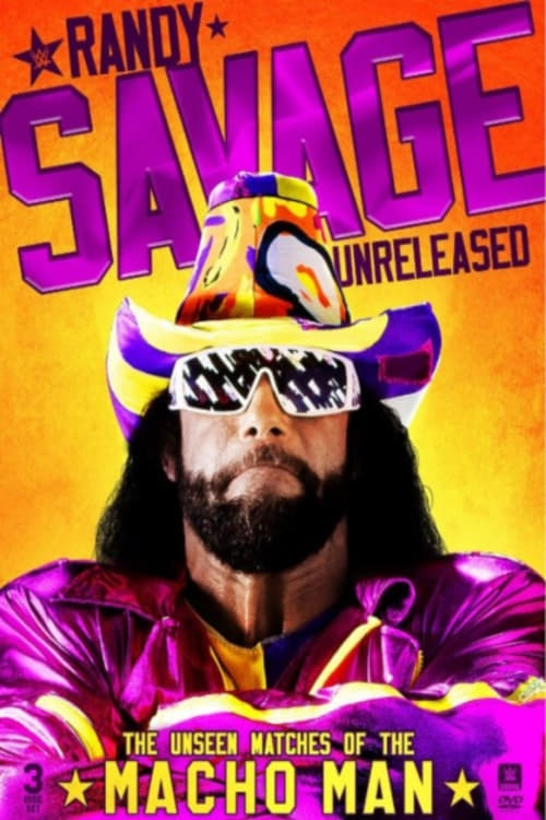 Regarde Randy Savage Unreleased: The Unseen Matches of The Macho Man Gratuitement En Français