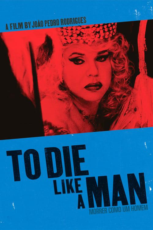 To Die Like a Man (2009)